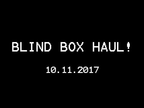 Blind Box Haul and Unboxing 10/11/2017