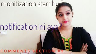 Monitization on huaa ? Notification nhi aai ? Comments section #9 #sawalsaturday