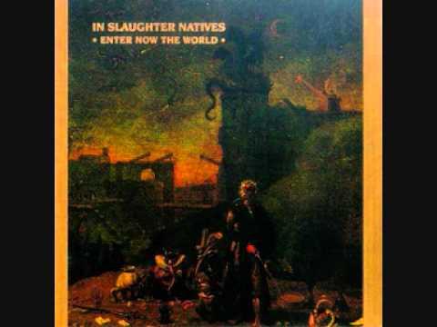 In Slaughter Natives - Transcendental Carnation