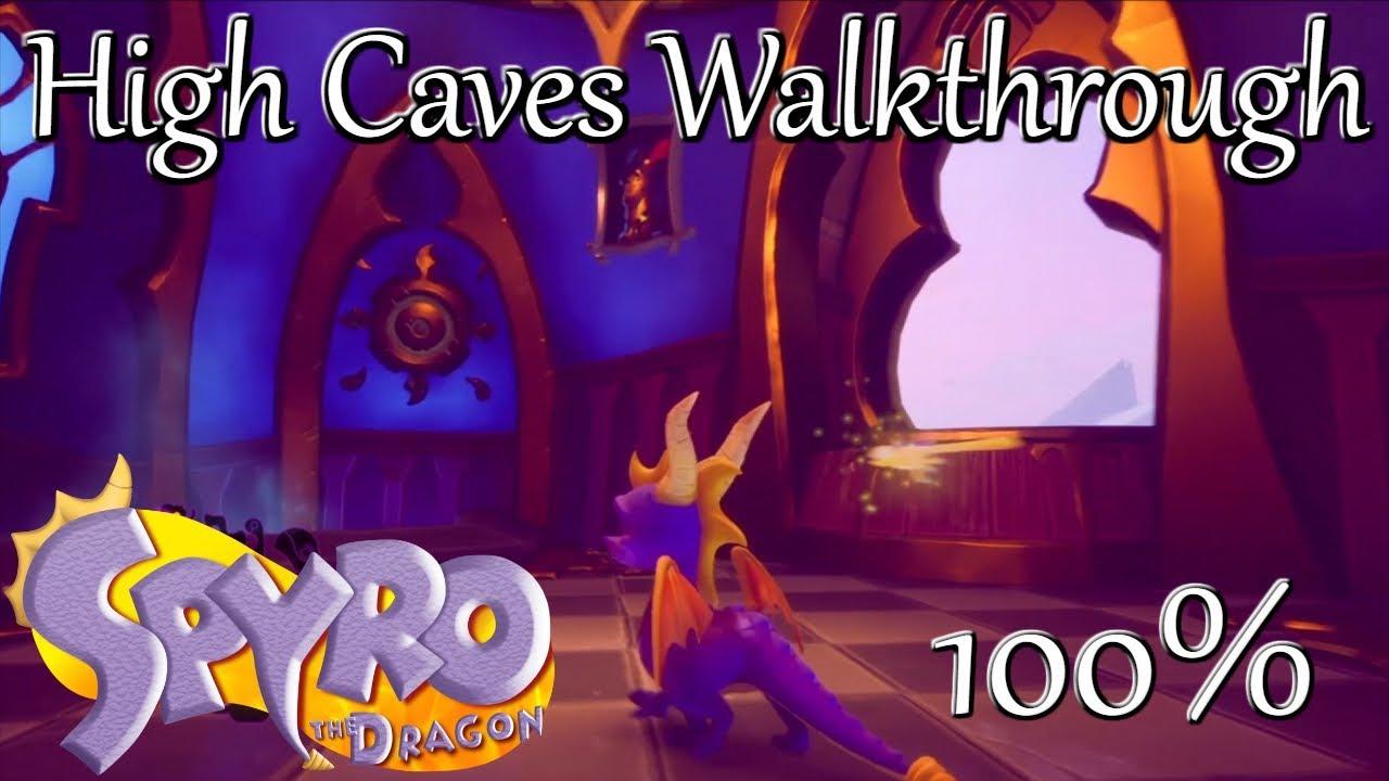 Spyro Reignited Trilogy High Caves Walkthrough Check Pinned