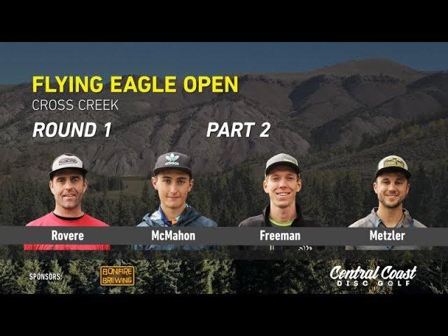 2017-flying-eagle-open-round-1-part-2-rovere-mcmahon-freeman-metzler