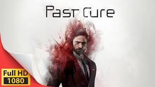 Past Cure cinematic trailer - PC PS4 XOne