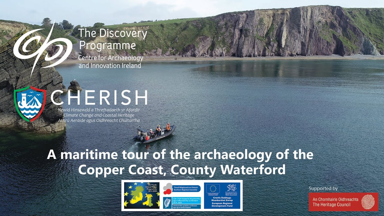A maritime tour of the archaeology of the Copper Coast, Co Waterford, Ireland