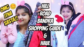 *Hill Road* Bandra Mumbai|Shopping guide and Haul | Budget Shopping under 250!! | Prakshi Versatile