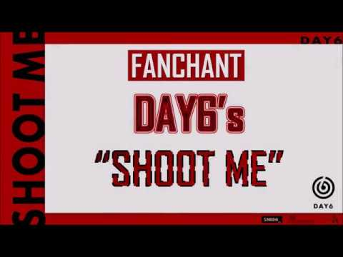 "[HAN/ROM] DAY6 (데이식스) ""SHOOT ME"" CHEER GUIDE LYRICS"