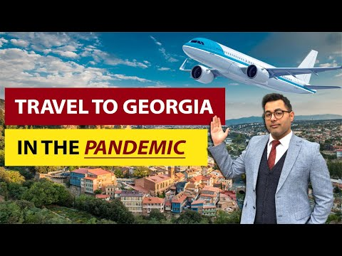 How To Travel To Georgia Now [During The Pandemic]