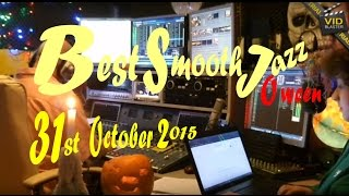Best Smooth Jazz  31st October 2015