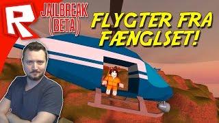 FLYGTER FRA FÆNGSLET! - Roblox Jailbreak Dansk Ep 1