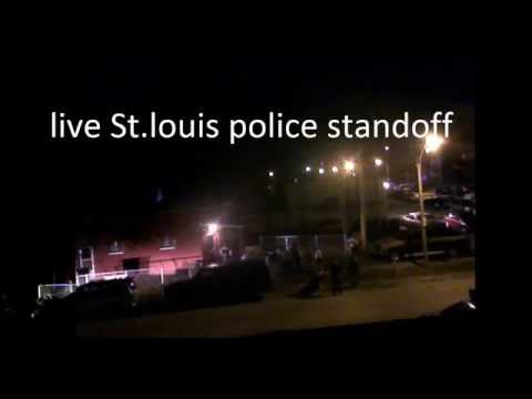 LIVE POLICE STANDOFF  ST.LOUIS 11/06/2015
