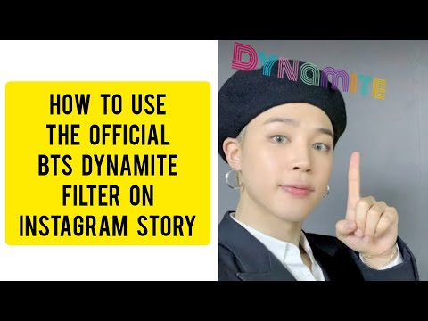 how-to-use-the-official-bts-dynamite-filter-in-instagram-story
