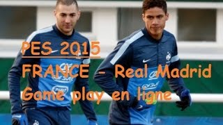 PES 2015 France - Real Madrid
