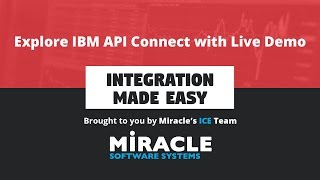 explore ibm api connect with live demo   integration made easy