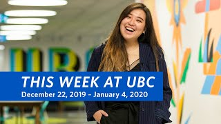 This Week at UBC - December 22, 2019 – January 4, 2020