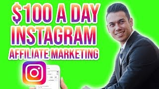 How To MAKE $100 A DAY Instagram Affiliate Marketing For Begin…