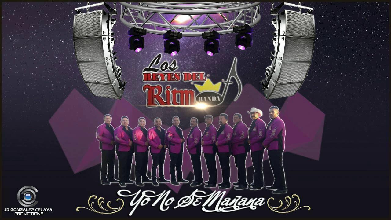 Yo no se Mañana - Los Reyes del Ritmo Banda - PROMO 2017