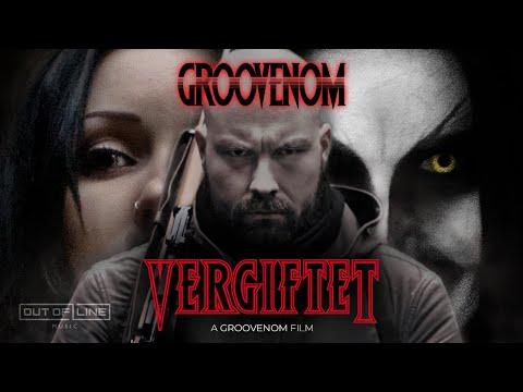 Смотреть клип Groovenom Ft. Vanessa Katakalos - Vergiftet