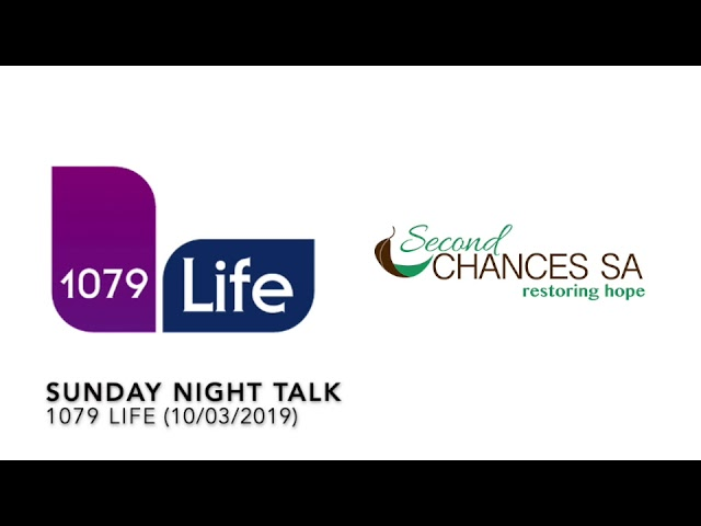 Second Chances SA on 1079 Life (10 March 2019)