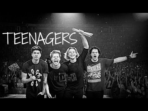 Teenagers - 5 Seconds Of Summer