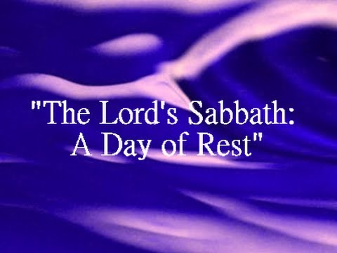 Iog The Lords Sabbath A Day Of Rest 2014 Youtube