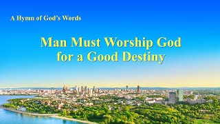 """Man Must Worship God for a Good Destiny"" 