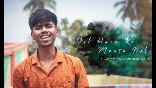 Dil Hai ke Manta Nahin Unplugged by sayAn Mp3 Song Download