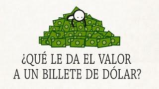 ¿Qué le da el valor a un billete de dólar? - Doug Levinson