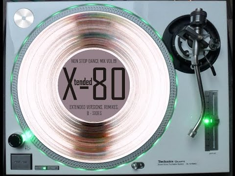X-TENDED 80 - NON STOP DANCE MIX VOL. 19 (℗2013)
