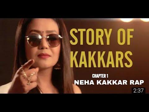 Neha Kakkar RAP  STORY OF KAKKARS (...