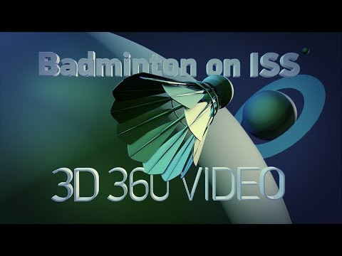Playground ISS: Space badminton in 3D 360