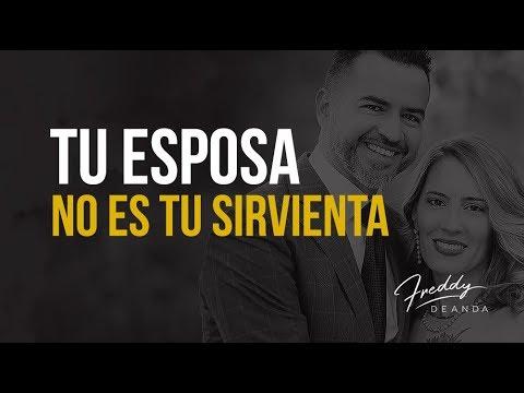 Tu esposa no es tu sirvienta - Freddy De Anda