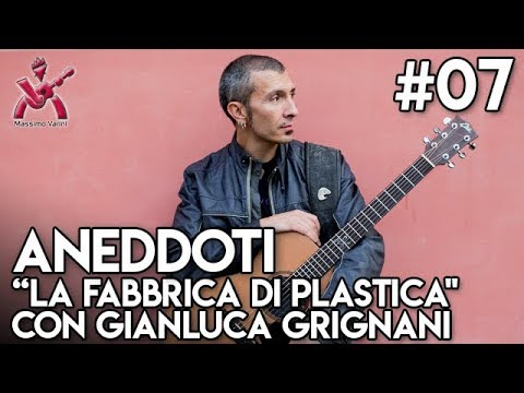 07 La fabbrica di Plastica - le registrazioni del disco di Gianluca Grignani
