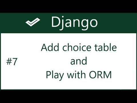 7 | Adding Choice model and play with ORM in django shell | by Hardik Patel
