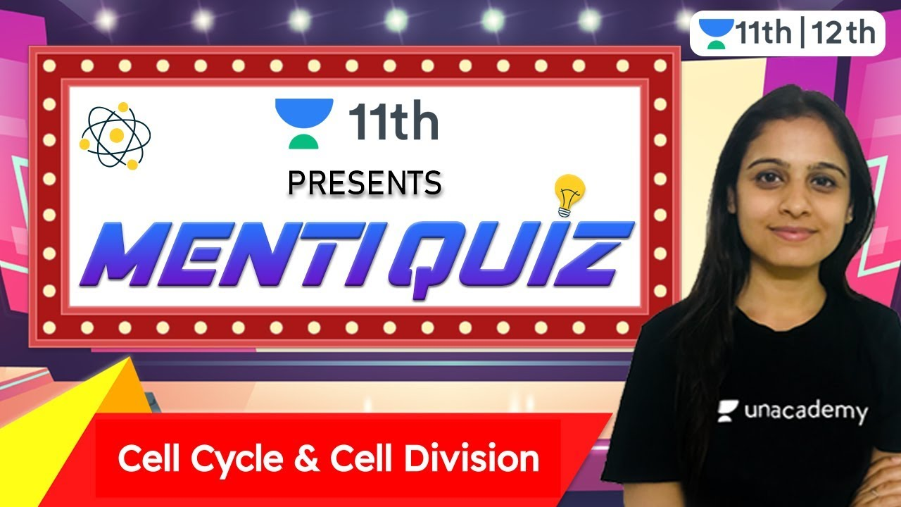 CBSE Class 11: Cell Cycle & Cell Division | Menti Quiz 1 | Unacademy Class 11 & 12 | Simran Vinaik