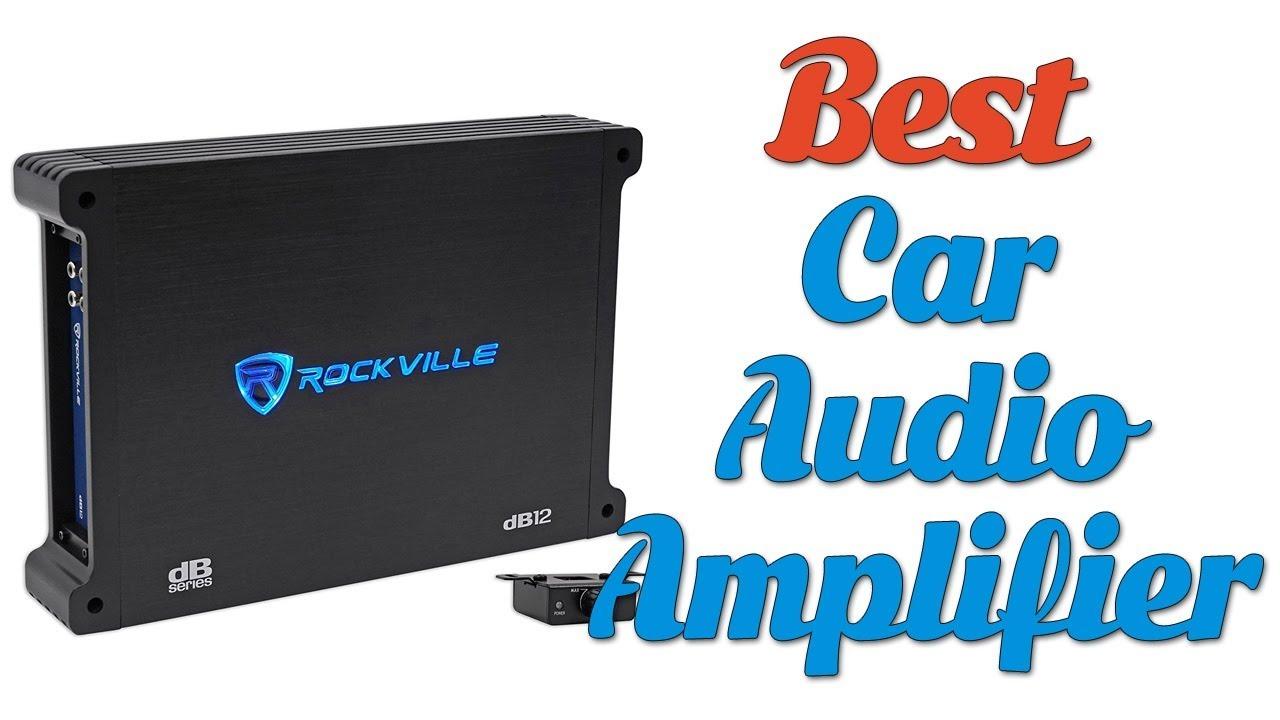 Best Car Audio Amplifier 2018 - Car Audio Amplifier Review