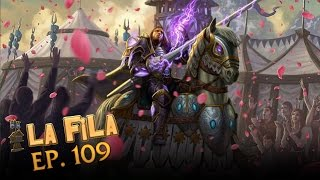 La Fila Ep. 109 - Legion, Chen, Artefactos y más