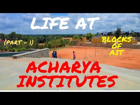 Life @ Acharya Institutes | College Campus Tour | Part - 1 | 2019 | #SignatureMorons