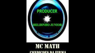 MC MATH CONDIÇÕES DA FIRMA-PRODUCER - DJ HELDINHO JUNIOR- ZONA SUL LONDRINA