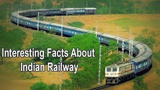 भारतीय रेलवे के बारे में कुछ रोचक तथ्यों | Interesting Facts About Indian Railway