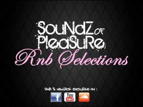 Soundz Of Pleasure - R&b Selections (Vol.1)