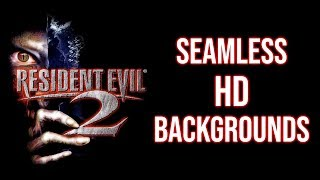 """Resident Evil 2 - Seamless """"HD"""" backgrounds"""