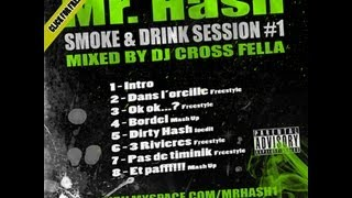 Mr Hash - Smoke & Drink Session mixé par DJ CrossFella