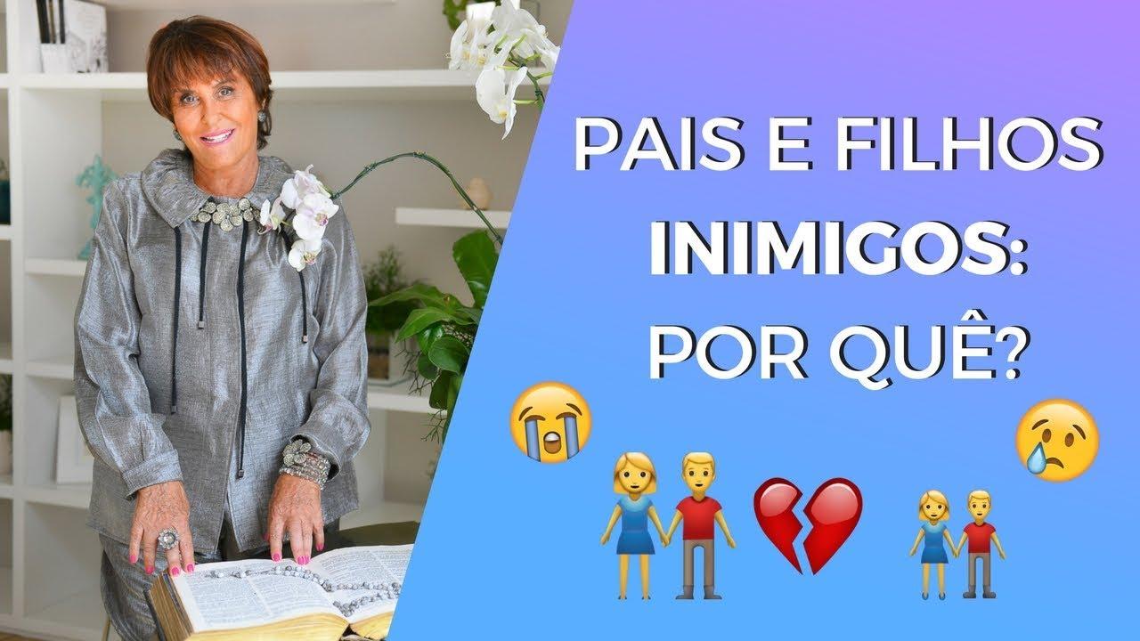 1d55f690a6b Pais e Filhos INIMIGOS  Por Quê  Márcia Fernandes explica!! - YouTube