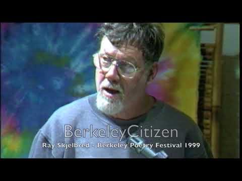 Ray Skjelbred - Berkeley Poetry Festival 19991999