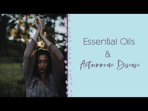 Essential Oils Autoimmune Disease Youtube