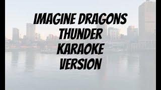 Imagine Dragons Thunder Karaoke Version