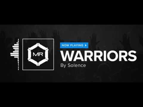 Solence - Warriors [HD]