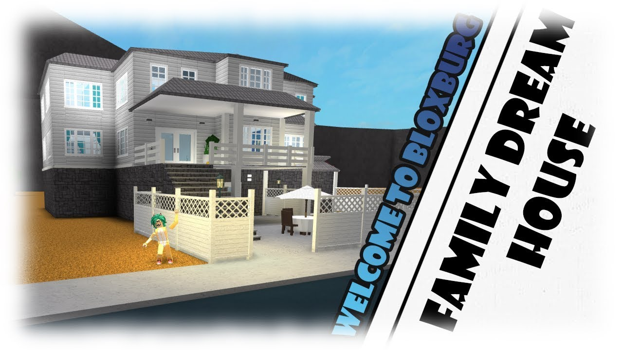 Roblox Dream Family House Tysm For 3k Bloxburg Youtube