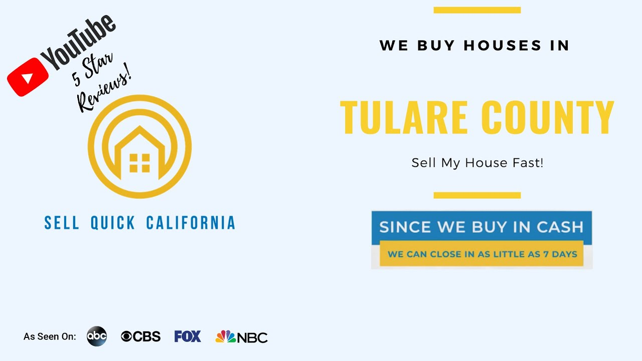 """We Buy Houses In Tulare County  