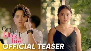 Official Teaser 2   'Can't Help Falling In Love'   Kathryn Bernardo and Daniel Padilla