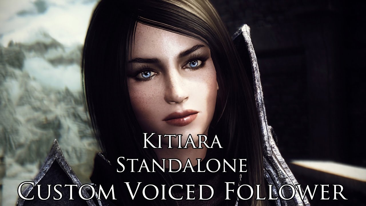 TES V - Skyrim Mods: Kitiara - Standalone Follower - Custom Voiced